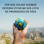 Viaje sozinho e você não estará tão sozinho assim! (1)